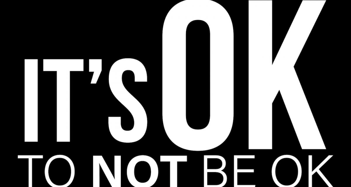 It's OK to not be OK! – Mental Health Helplines